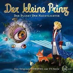 Der Planet der Nachtlichter (Der kleine Prinz 9)