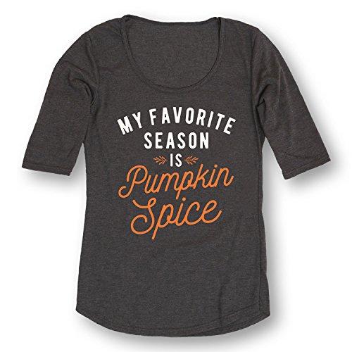 My Favorite Season Is Pumpkin Spice - LADIES 3/4 SLEEVE TEE