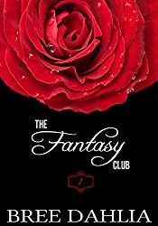 The Fantasy Club (Hurts So Good) (Erotic Confessions Short #1) (The Fantasy Club Series)