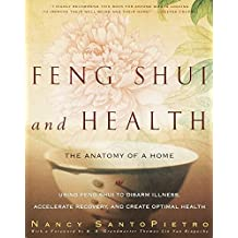 Feng Shui and Health: The Anatomy of a Home