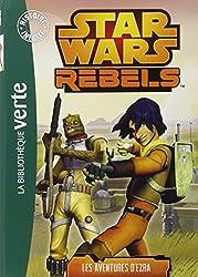 Star Wars Rebels 01 - Les aventures d'Ezra
