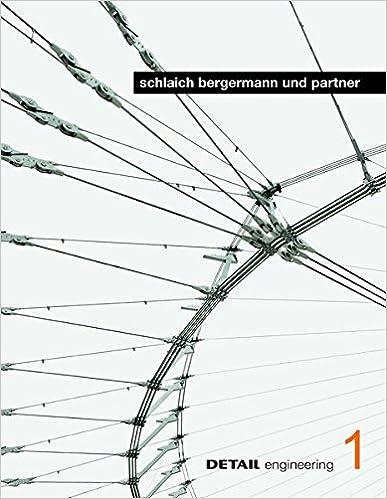 DETAIL engineering 1: schlaich bergermann und partner