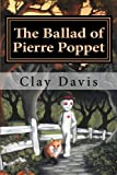img - for The Ballad of Pierre Poppet book / textbook / text book