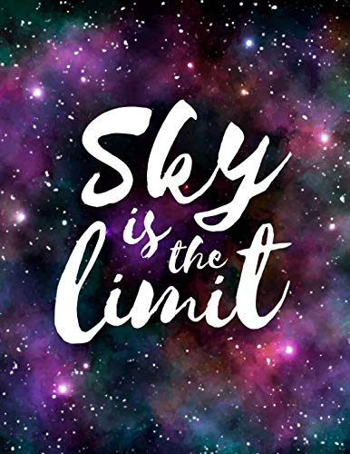 Sky Is The Limit: 2019 Daily Weekly Monthly Calendar Planner | 12 Months Jan - Dec 2019 For Academic Agenda Schedule Organizer Logbook and Journal Notebook Planners With To Do List (Get Shit Done) by Cynthia T. Nicholson