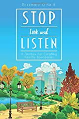 Stop Look and Listen: A Toolbox For Creating Healthy Boundaries Paperback