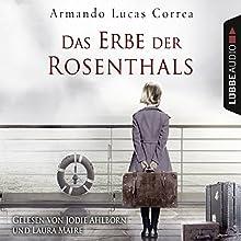 Das Erbe der Rosenthals Hörbuch von Armando Lucas Correa Gesprochen von: Laura Maire, Jodie Ahlborn