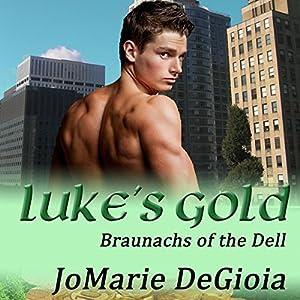 Luke's Gold Audiobook