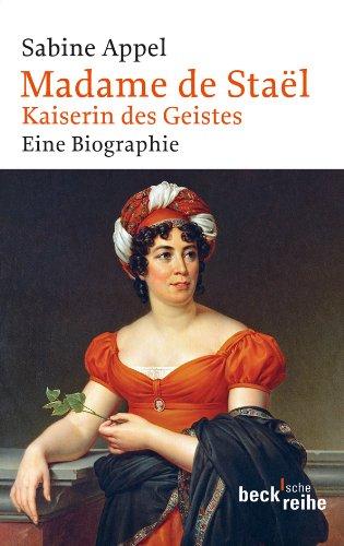 Madame De Staël  Kaiserin Des Geistes  Beck'sche Reihe