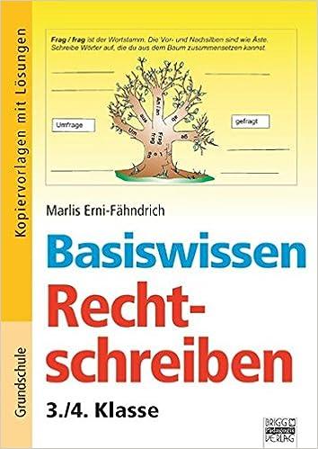 Basiswissen Rechtschreibung 34 Klasse Kopiervorlagen Mit
