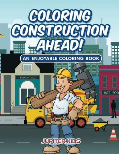 Coloring Construction Ahead Enjoyable Book product image