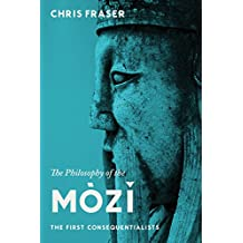 The Philosophy of the Mòzĭ: The First Consequentialists