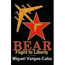 Bear Flight to Liberty