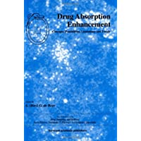 Drug Absorption Enhancement: Concepts, Possibilities, Limitations and Trends (Drug...