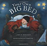 your 4 year old - Your Own Big Bed