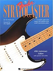 The Fender Stratocaster: foreword by Eric Clapton