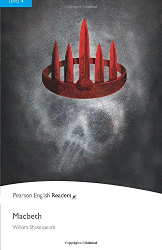 Macbeth, Level 4, Penguin Readers (2nd Edition) (Penguin Readers (Graded Readers)) by Pearson Education ESL