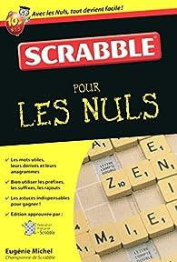 Le Scrabble Poche Pour les nuls (Le) par Eugénie Michel