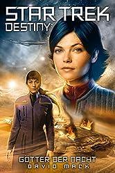 Star Trek - Destiny 1: Götter der Nacht