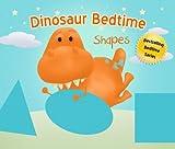 Dinosaur Bedtime: Shapes [A Picturebook for Kids 3-6]