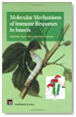 Molecular Mechanisms of Immune Responses in Insects