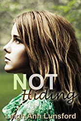 Not Hiding (Parker Siblings Series Book 3)