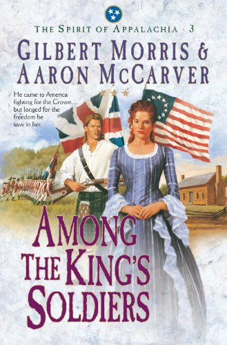 Among the King's Soldiers (Spirit of Appalachia Book -