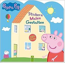 Peppa Pig Stickern Malen Gestalten: für Kinder ab 3 Jahren