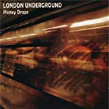 Honey Drops by LONDON UNDERGROUND (2013-05-04)