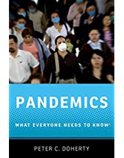 Pandemics: What Everyone Needs to Know®