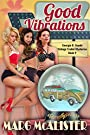 Good Vibrations: Georgie B. Goode Vintage Trailer Mysteries Book 9