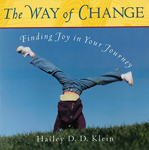 The Way of Change: Finding Joy in Your Journey