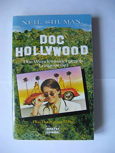 Doc Hollywood. Das Buch zum Film.