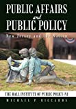 Public Affairs and Public Policy, Michael P. Riccards, 1475935439