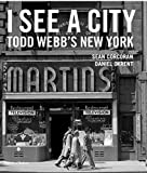 I See a City: Todd Webb's New York