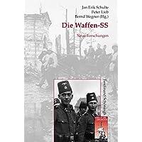 Die Waffen-SS. Neue Forschungen (Krieg in der Geschichte, Band 74)