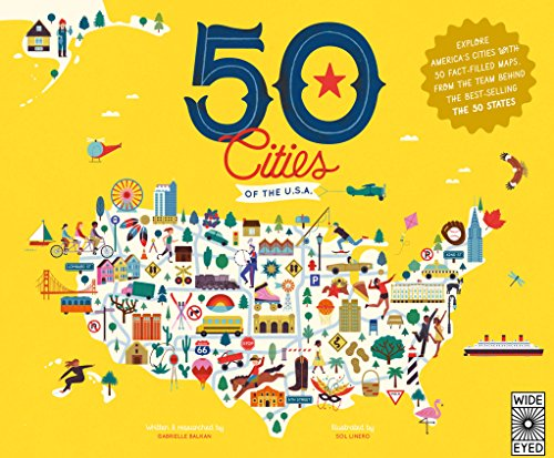 50 Cities of the U.S.A.: Explore America's cities with 50 fact-filled maps (The 50 - San Francisco Anchorage