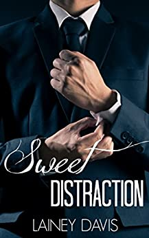 Sweet Distraction: Stag Brothers Book 1 by [Davis, Lainey]