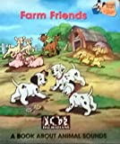 Farm Friends: A Book About Animal Sounds (Baby's First Disney Books: Disney's 101 Dalmatians)