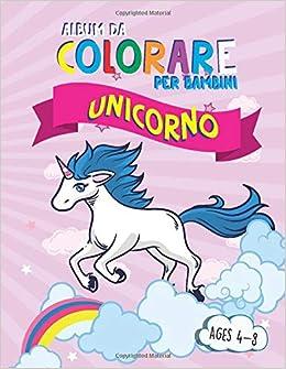 Album Da Colorare Per Bambini Unicorno Animali Colora Facile