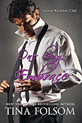 One Long Embrace (Eternal Bachelors Club Book 5)