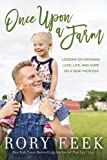 #2: Once Upon a Farm: Lessons on Growing Love, Life, and Hope on a New Frontier