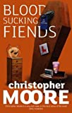 Bloodsucking Fiends: A Love Story by Christopher Moore front cover