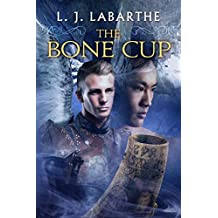 The Bone Cup (Archangel Chronicles Book 6)