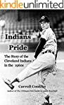 Indians Pride: The Story of the Cleve...
