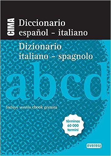 Diccionario Nuevo Cima Español-Italiano. Dizionario Italiano ...