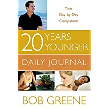 20 Years Younger Daily Journal: Your Day-by-Day Companion