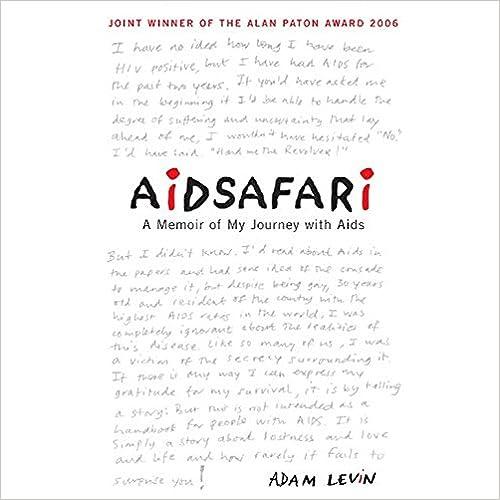 Aidsafari: A Memoir of My Journey with AIDS