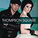 Thompson Square [Audio CD]<br>$459.00