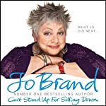 Can't Stand Up For Sitting Down | Jo Brand