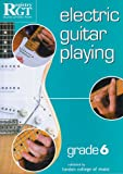 Electric Guitar Playing: Grade 6, Tony Skinner, 1898466564